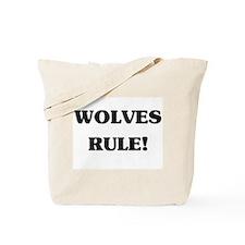 Wolves Rule Tote Bag
