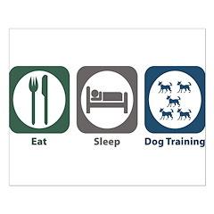 Eat Sleep Dog Training Posters