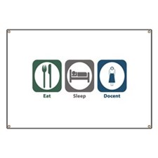 Eat Sleep Docent Banner