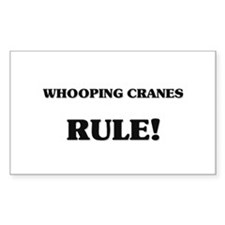 Whooping Cranes Rule Rectangle Decal