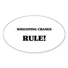 Whooping Cranes Rule Oval Decal