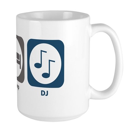 Eat Sleep DJ Large Mug