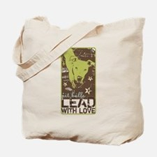 Lead with Love Tote Bag