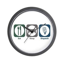 Eat Sleep Dispatch Wall Clock