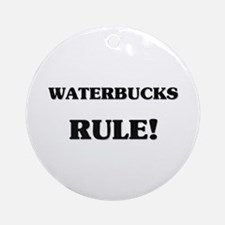 Waterbucks Rule Ornament (Round)