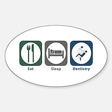 Eat Sleep Dentistry Oval Decal