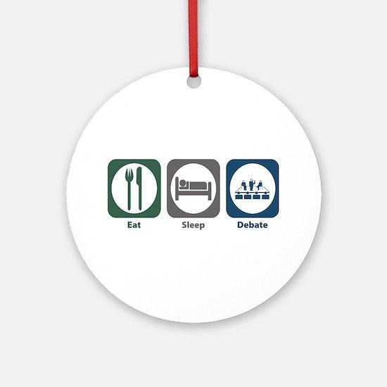 Eat Sleep Debate Ornament (Round)