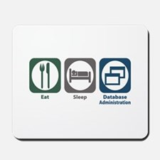 Eat Sleep Database Administration Mousepad