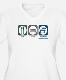 Eat Sleep Database Administration T-Shirt