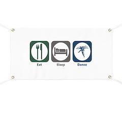 Eat Sleep Dance Banner