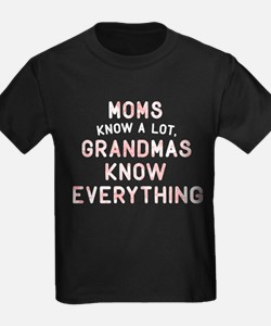 Grandmas Know Everything T