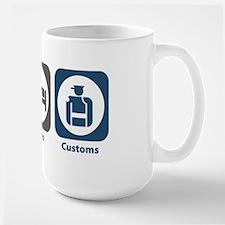 Eat Sleep Customs Mug