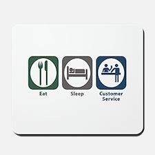 Eat Sleep Customer Service Mousepad