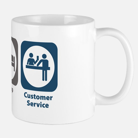 Eat Sleep Customer Service Mug