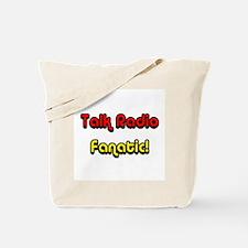 Talk Radio Fanatic! Tote Bag