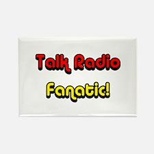 Talk Radio Fanatic! Rectangle Magnet