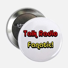 "Talk Radio Fanatic! 2.25"" Button"