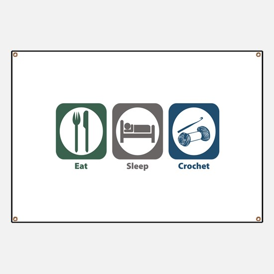 Eat Sleep Crochet Banner