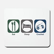 Eat Sleep Crochet Mousepad