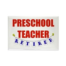 Retired Preschool Teacher Rectangle Magnet