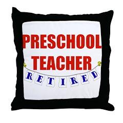 Retired Preschool Teacher Throw Pillow