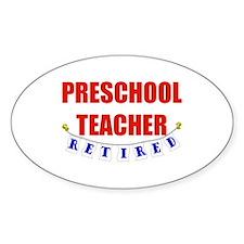Retired Preschool Teacher Oval Sticker (10 pk)