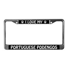 I Love My Portuguese Podengos License Plate Frame