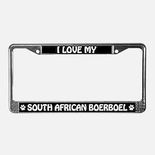 I Love My South African Boerboel License Frame