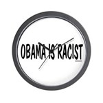 Obama is Racist Wall Clock