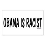 Obama is Racist Rectangle Sticker