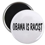 """Obama is Racist 2.25"""" Magnet (100 pack)"""