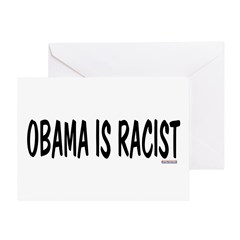 Obama is Racist Greeting Card