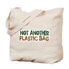 Not Another Plastic Tote Bag