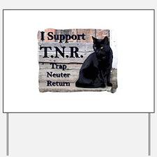 I Support TNR Yard Sign