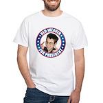 Ned Weaver for President White T-Shirt