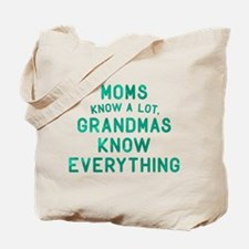 Grandmas Know Everything Tote Bag