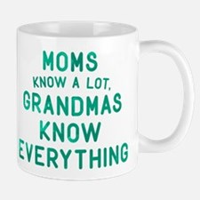 Grandmas Know Everything Small Mugs