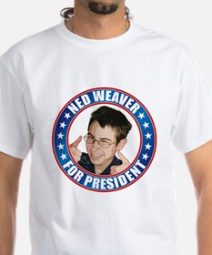 Ned Weaver for President Shirt