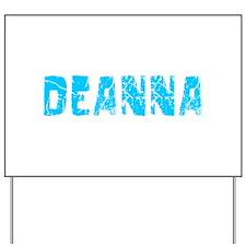 Deanna Faded (Blue) Yard Sign