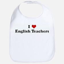 I Love English Teachers Bib