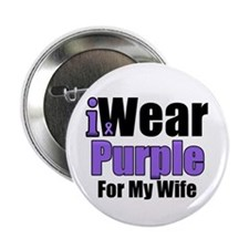"""I Wear Purple For My Wife 2.25"""" Button"""