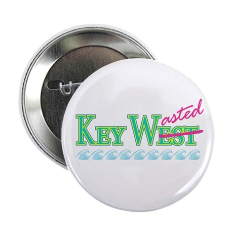 """Key Wasted - 2.25"""" Button"""