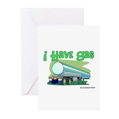 I Have Gas Tanker Driver Greeting Cards (Package o