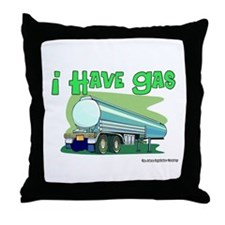 I Have Gas Tanker Driver Throw Pillow