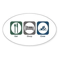 Eat Sleep Crew Oval Decal