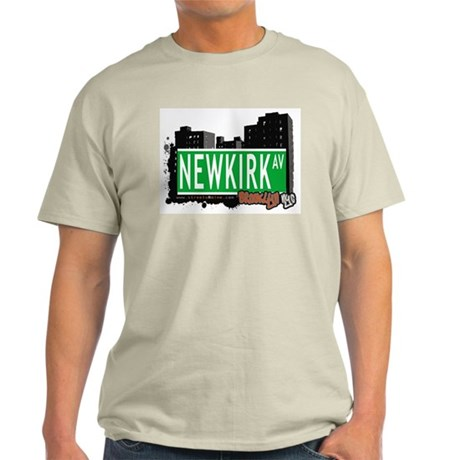 NEWKIRK AV, BROOKLYN, NYC Light T-Shirt