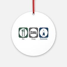 Eat Sleep Costumes Ornament (Round)