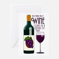 Wine Counts as a Serving of Fruit Greeting Card