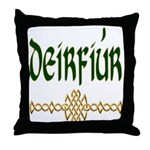 Sister in Gaelic (Knot) Throw Pillow
