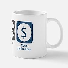 Eat Sleep Cost Estimates Mug
